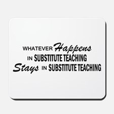 Whatever Happens - Substitute Mousepad
