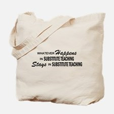 Whatever Happens - Substitute Tote Bag