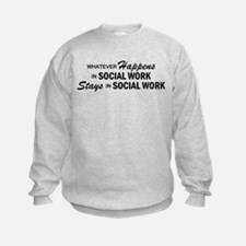 Whatever Happens - Social Work Sweatshirt