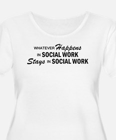 Whatever Happens - Social Work T-Shirt