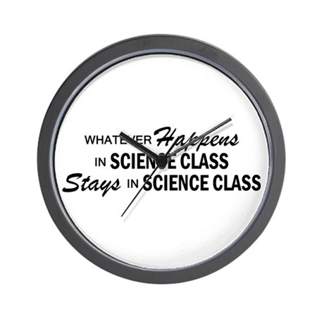 Whatever Happens - Science Class Wall Clock
