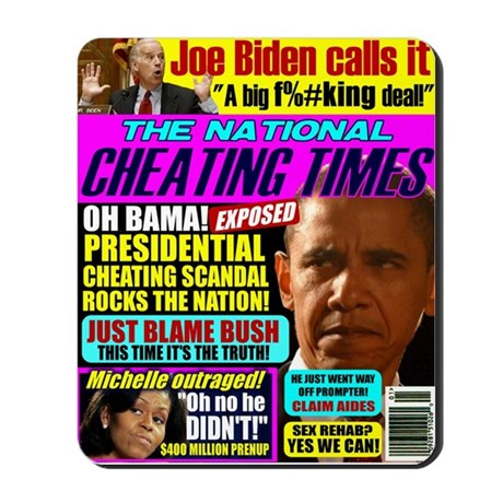 Obama Cheating (satire) Mousepad
