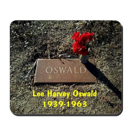LEE HARVEY OSWALD 1939-1963 Mousepad