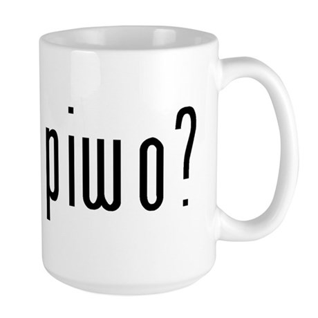 got piwo? Large Mug