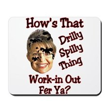 Dill-Baby-Drill Mousepad