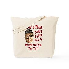 Work-in out fer ya? Tote Bag