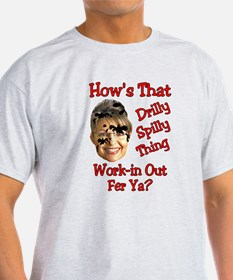Work-in out fer ya? T-Shirt