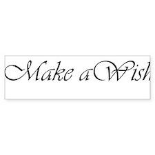 Make a Wish Bumper Sticker