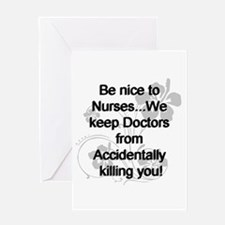2-be nice to nurses copy Greeting Cards