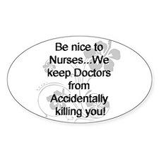 2-be nice to nurses copy Decal