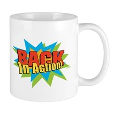 TIME OUT! BACK IN ACTION! Mug