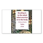 Reading Is To The Mind Sticker (Rectangle)