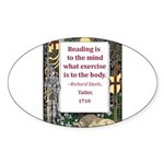 Reading Is To The Mind Sticker (Oval 10 pk)