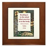 Reading Is To The Mind Framed Tile