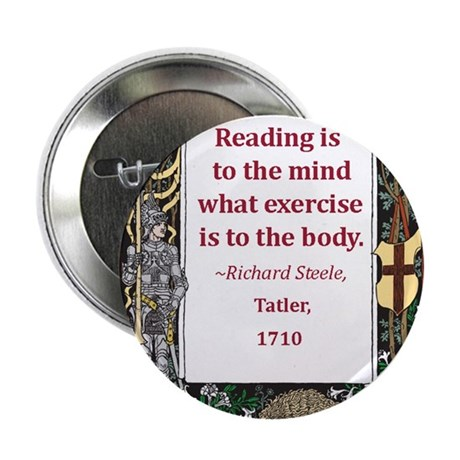 """Reading Is To The Mind 2.25"""" Button"""