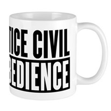 Practice Civil Disobedience Mug