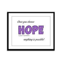 Once You Choose HOPE Framed Panel Print