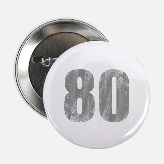 "Stonewashed 80th Birthday 2.25"" Button"