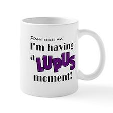 I'm having a Lupus Moment Mug