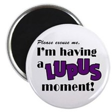 """I'm having a Lupus Moment 2.25"""" Magnet (10 pack)"""