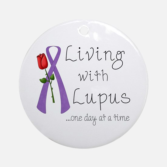 Living with Lupus One Day at a Time Ornament (Roun