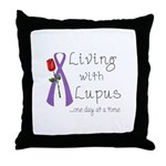 Living with Lupus One Day at a Time Throw Pillow
