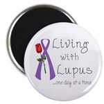 Living with Lupus One Day at a Time Magnet
