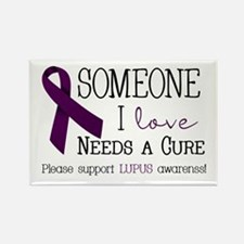 Someone I Love Needs a CURE! Rectangle Magnet