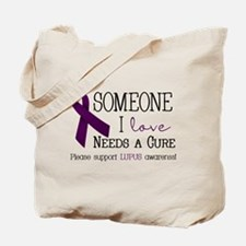 Someone I Love Needs a CURE! Tote Bag