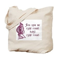 You Spin Me Round tote