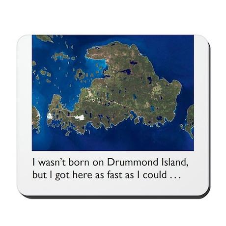 Drummond Island Life Mousepad