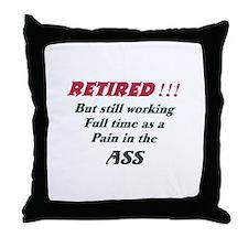 Ass Pain ret Throw Pillow