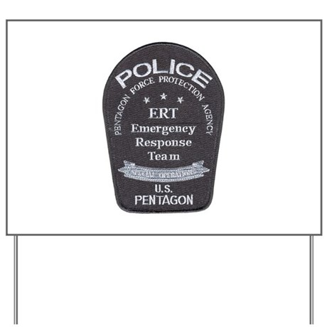 Pentagon Police ERT Yard Sign