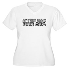 My Other Car Is Your Mom (Whi T-Shirt