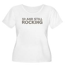 50 and still rocking T-Shirt