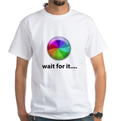 Wait For It Shirt