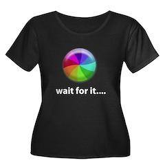 Wait For It T