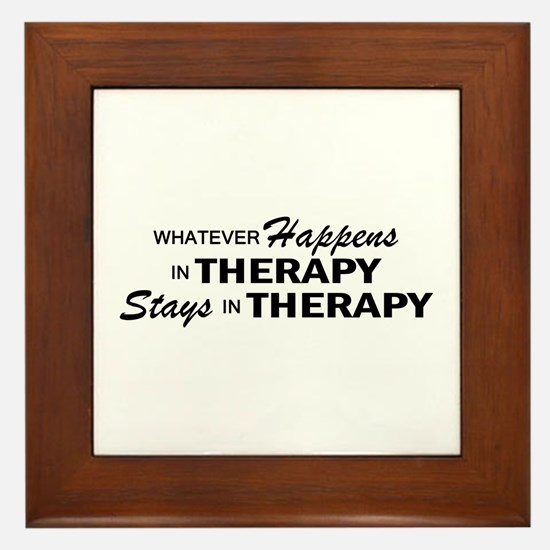 Whatever Happens - Therapy Framed Tile