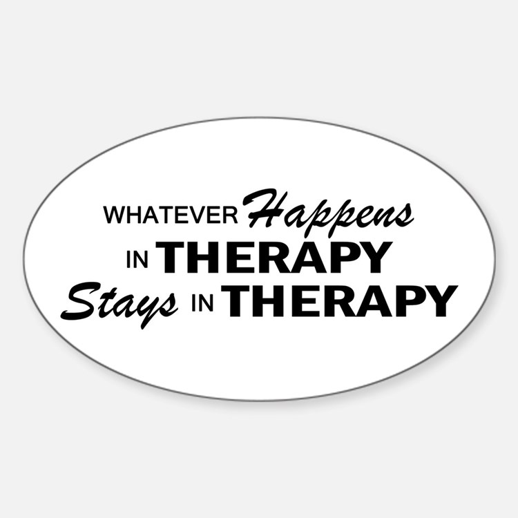 Whatever Happens - Therapy Sticker (Oval)