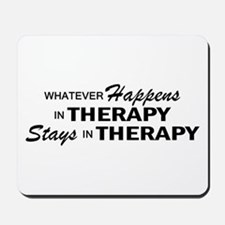 Whatever Happens - Therapy Mousepad