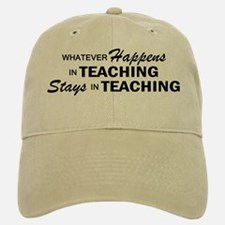 Whatever Happens - Teaching Baseball Baseball Cap