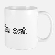 I'll cook, you eat. Mug
