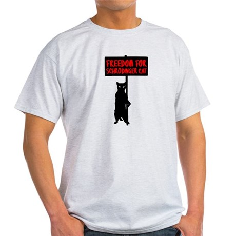 Freedom For Schrodinger's Cat Light T-Shirt