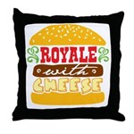 Royale With Cheese Throw Pillow