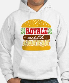 Royale With Cheese Hoodie
