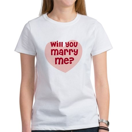 Will You Marry Me? Women's T-Shirt