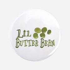 """Lil Butter Bean 3.5"""" Button"""