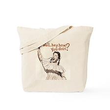 Well, hey! Tote Bag