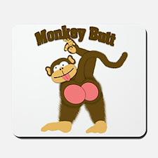 Monkey Butt 2 Mousepad