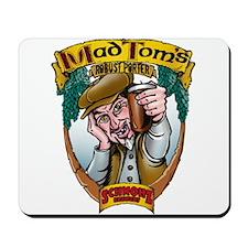 Mad Tom  Mousepad